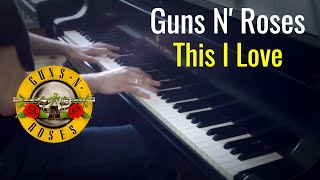 "Guns N' Roses - ""This I Love"" / Evgeny Alexeev, Piano Cover"