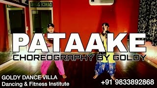 PATAKE SONG CHOREOGRAPH BY GOLDY SUNANDA SHARMA  LATEST PUNJABI SONG  AMAR AUDIO  BHANGRA ROUTINE