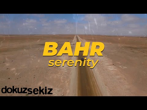 Bahr - Serenity (Official Lyric Video) Sözleri