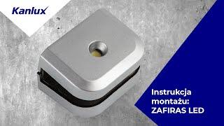 Zafiras - montaż dekoracyjnej oprawy meblowej LED Kanlux