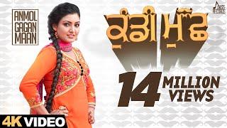 Kundi Muchh | (Full HD) | Anmol Gagan Maan | New Punjabi