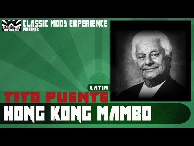 Tito Puente - Hong Kong Mambo (1958)