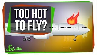 How Can It Be Too Hot To Fly?
