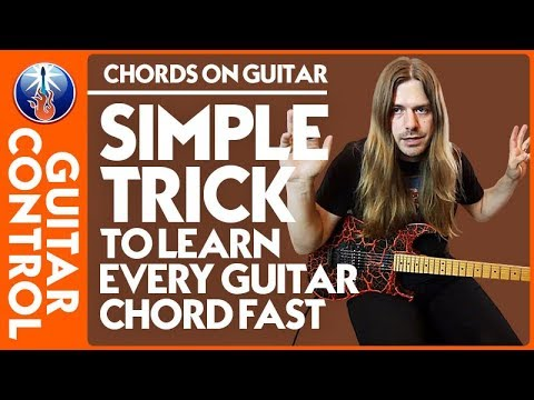 Chords on Guitar: Simple Trick to Learn Every Guitar Chord FAST | Guitar Control