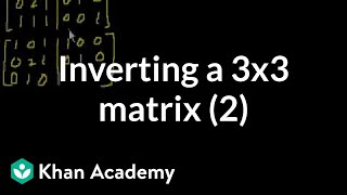 Inverting Matrices (part 3)