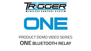 TRIGGER: ONE Bluetooth Relay