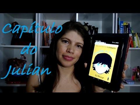 O capítulo do Julian - R. J. Palacio I Denise está chamando