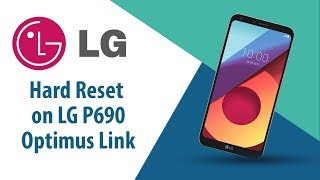 How to Hard Reset on LG Optimus Link P690?