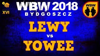 YOWEE vs LEWY 🎤 WBW 2018 🎤 Bydgoszcz (1/4) Freestyle Battle
