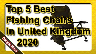 Top 5 Best Fishing Chairs in United Kingdom 2020 - Must see