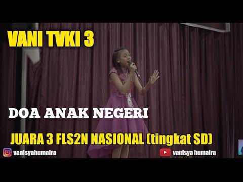 Doa anak negeri - (Vanisya humaira) Juara 1 FLS2N Provinsi Sumatera Utara