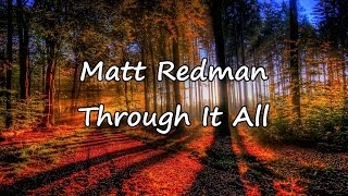 Matt Redman - Through It All [with lyrics]