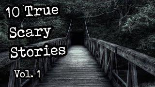 10 TRUE Creepy Horror Stories