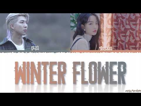 YOUNHA - 'WINTER FLOWER'  feat BTS RM Lyrics [Color Coded_Han_Rom_Eng]