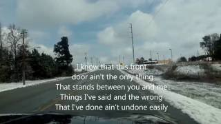I Didn't Come This Far (Just to walk away) lyrics ~ Aaron Tippin