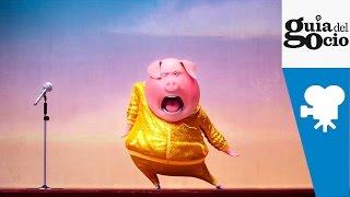 ¡Canta  Sing   Trailer Español