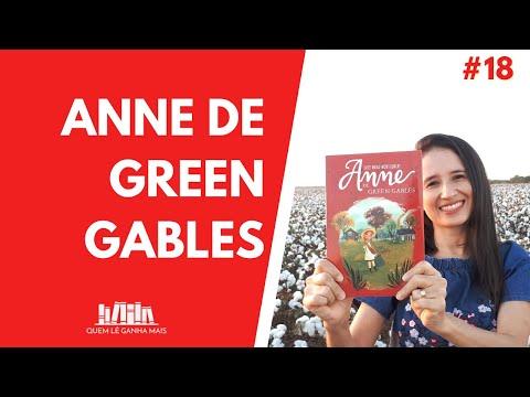 ANNE DE GREEN GABLES, de LUCY M. MONTGOMERY (#18) - SEM SPOILERS