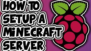 How To Setup A Minecraft Server On Raspberry Pi