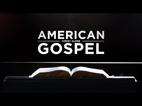 American Gospel: Christ Alone (1 Hour Version)