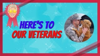 Here's to Our Veterans
