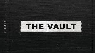 Gambar cover G-Eazy - The Vault (Full EP)