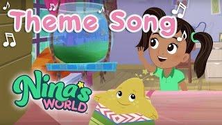 Nina's World, Kids Songs: Nina's World Theme Song | Sprout