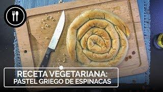 SPANAKOPITA o pastel griego de espinacas, pasas y queso feta, receta vegetariana | Directo al Paladar