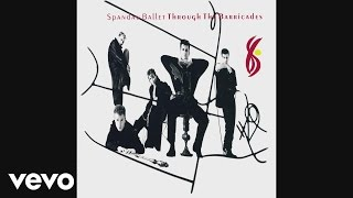Spandau Ballet - Cross the Line (Audio)