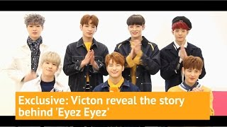 Exclusive: Victon reveal the story behind