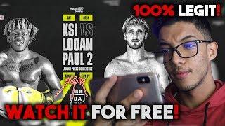 How To Watch Ksi Vs Logan Paul 2 For Free