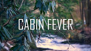 Cabin Fever | Late Winter Fly Fishing