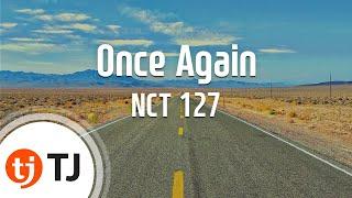 [TJ노래방] Once Again(여름방학)   NCT 127  TJ Karaoke