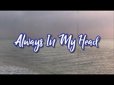 Coldplay - Always In My Head Lyric