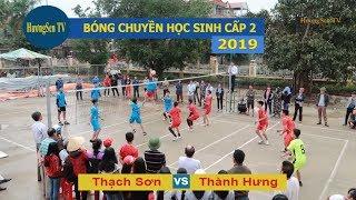 Bóng chuyền học sinh THCS Thạch Thành 2019    Thành Hưng &  Thạch Sơn