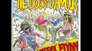 Goddess From The Gutter - Dogs D' Amour
