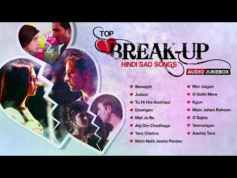 Download Top Break Up Hindi Sad Songs Best Collection Eros