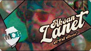 Aksan - Lanet (Official Video - M.O.B MARKET)