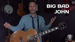 How to play Big Bad John by Jimmy Dean - Guitar Lesson