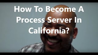 How to Become a Process Server in California | How Much Does A Process Server Make?