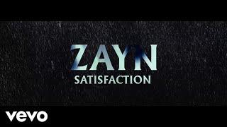 ZAYN   Satisfaction (Audio)