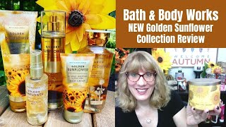 Bath & Body Works NEW Golden Sunflower Collection Review!