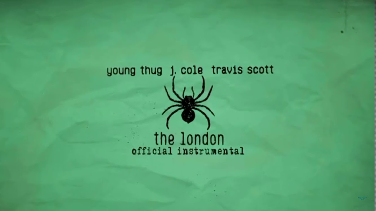 Young Thug - The London (feat. J. Cole & Travis Scott) [OFFICIAL INSTRUMENTAL] Screenshot Download