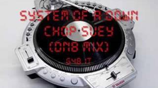 System Of A Down - Chop Suey (DnB Mix)