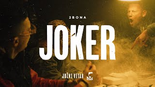 2Bona - Joker