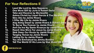 Prayer Time and Reflections II | MOR Playlist Non-Stop OPM Songs 2019 ♪