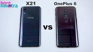 Vivo X21 vs OnePlus 6 SpeedTest and Camera Comparison
