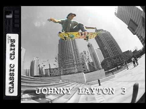 Johnny Layton Skateboarding Classic Clips #213 Part 3