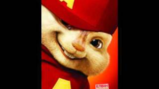 Alvin and the Chipmunks- She Aint You