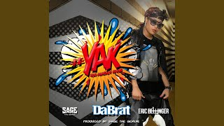 #YAK (You Already Know) (feat. Sage The Gemini & Eric Bellinger)