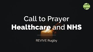 Pray for Healthcare & NHS 23 Apr